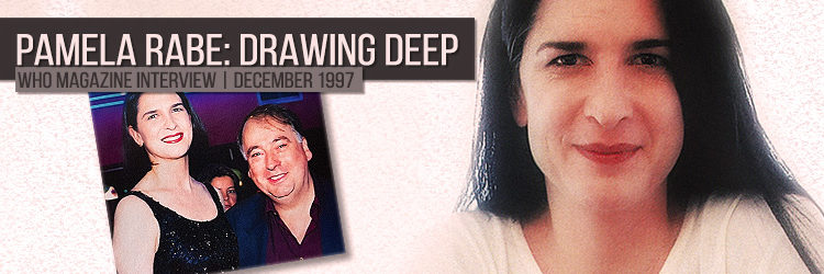 Pamela Rabe | Drawing Deep | Who Magazine Interview 1997
