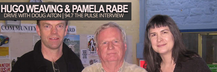 Pamela Rabe & Hugo Weaving - Drive with Doug Aiton Interview