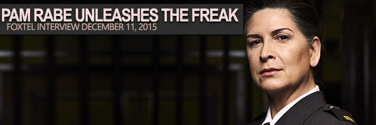 Pamela Rabe Unleashes The Freak