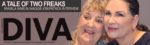 Diva Magazine: A Tale of Two Freaks