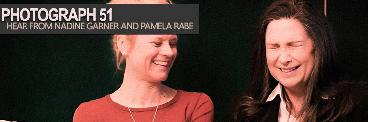 Photograph 51 | Hear from Nadine Garner and Pamela Rabe