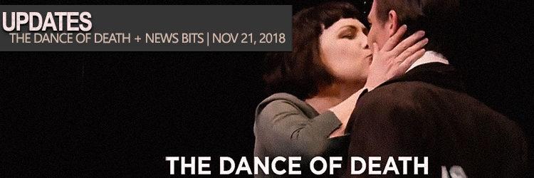 Pamela Rabe Updates | Nov 21 2018 (Dance of Death + Interview)