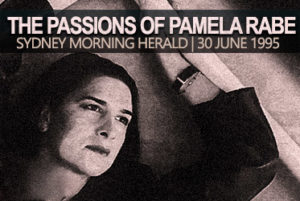 The Passions of Pamela Rabe