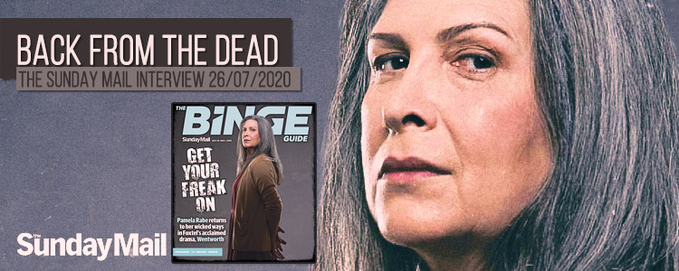Pamela Rabe | Back From The Dead | Sunday Mail Interview