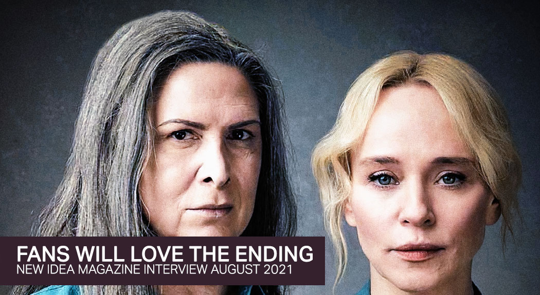 Read more about the article New Idea Magazine – Wentworth PAMELA & SUSIE: 'FANS WILL LOVE THE ENDING'